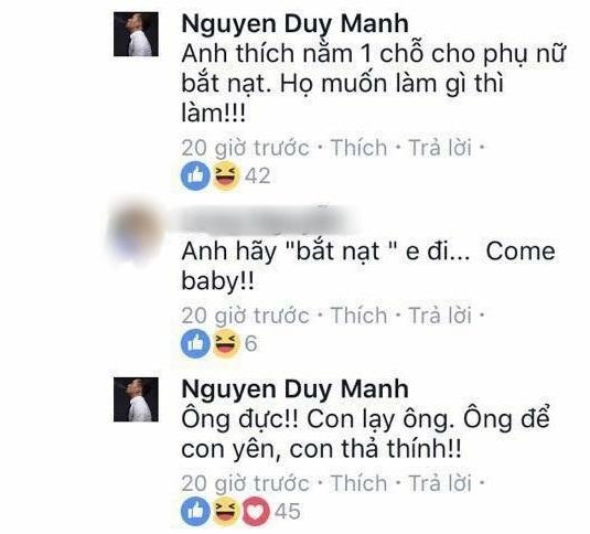 Loạt bình luận 'bá đạo' của Duy Mạnh trên Facebook: Người 'đổ' rầm rầm, kẻ chửi tục tĩu - Ảnh 10