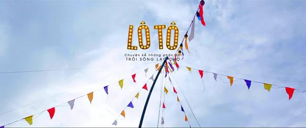 Bộ phim mang lại khát vọng sống cho những phận đời nhỏ nhoi – Lô Tô