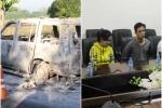 Rúng động: Con gái đánh ghen hộ mẹ, câu kết với tài xế thuê giang hồ đốt xe khiến cha ruột tử vong