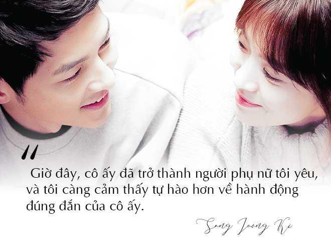 Những câu nói đậm chất ngôn tình của Song Joong Ki và  Song Hye Kyo trước khi ly hôn: Mọi thứ chỉ đẹp khi ở trên phim   - Ảnh 14
