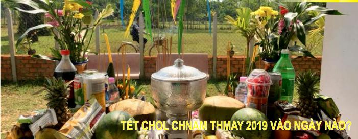 Lễ hội Chol Chnam Thmay 2019 được tổ chức vào 14 tháng 4 Cho đến:Thứ Ba, 16 tháng 4  Dương lịch