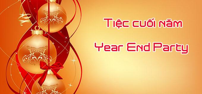 Cuối năm là khoảng thời gian tưng bừng các buổi tiệc tất niên chia tay năm cũ và chào đón năm mới