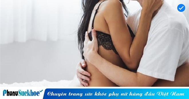 Đây là một biểu hiện thường gặp sau quan hệ nhưng là dấu hiệu cảnh báo 5 bệnh phụ khoa 'nguy hiểm' ảnh hưởng nghiêm trọng đến 'chuyện yêu'