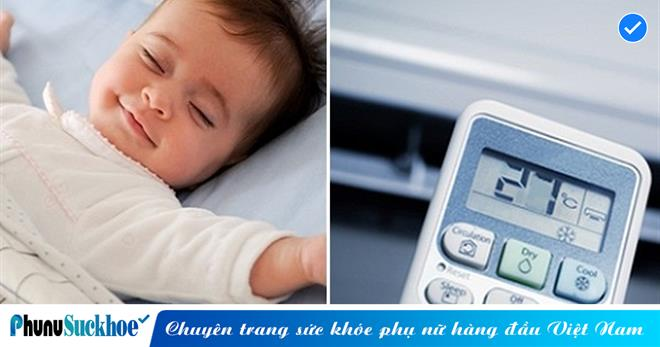 Nhiệt độ phòng cho trẻ sơ sinh bao nhiêu là thích hợp?