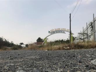 Chuyển cơ quan điều tra 'dự án Đất Xanh' ở Long An
