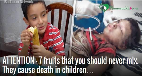 Cảnh báo: 7 cách kết hợp trái cây sai cách có thể khiến trẻ tử vong - Ảnh 1